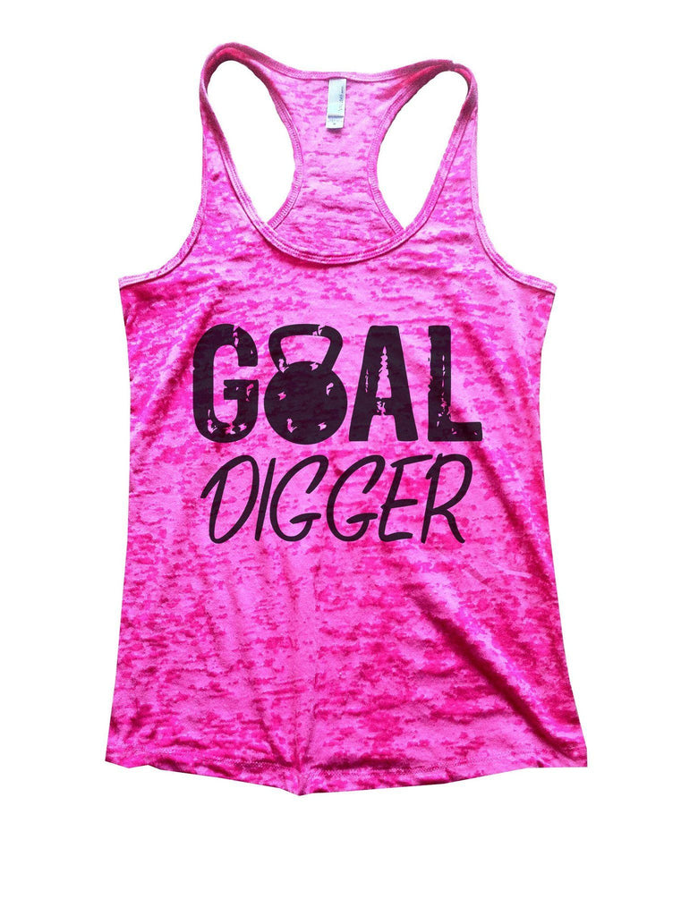 Goal Digger Burnout Tank Top By Funny Threadz Funny Shirt Small / Shocking Pink
