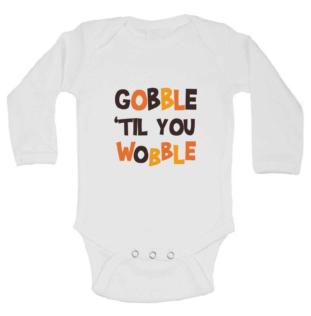 Gobble 'til You Wobble FUNNY KIDS ONESIE - FunnyThreadz.com