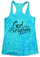 God Over Everything Burnout Tank Top By Funny Threadz Funny Shirt Small / Tahiti Blue