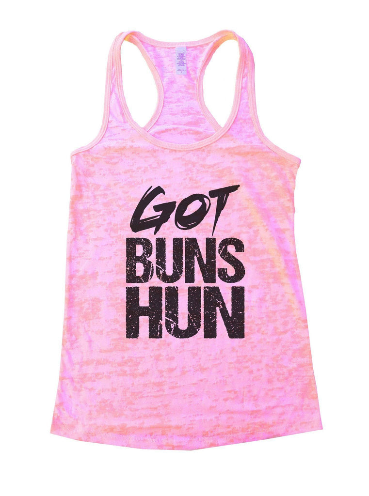Got Buns Hun Burnout Tank Top By Funny Threadz Funny Shirt Small / Light Pink