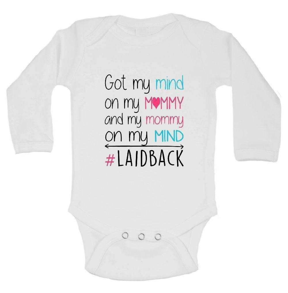 Got My Mind On My Mommy And My Mommy On My Mind #Laidback FUNNY KIDS ONESIE Funny Shirt Long Sleeve 0-3 Months
