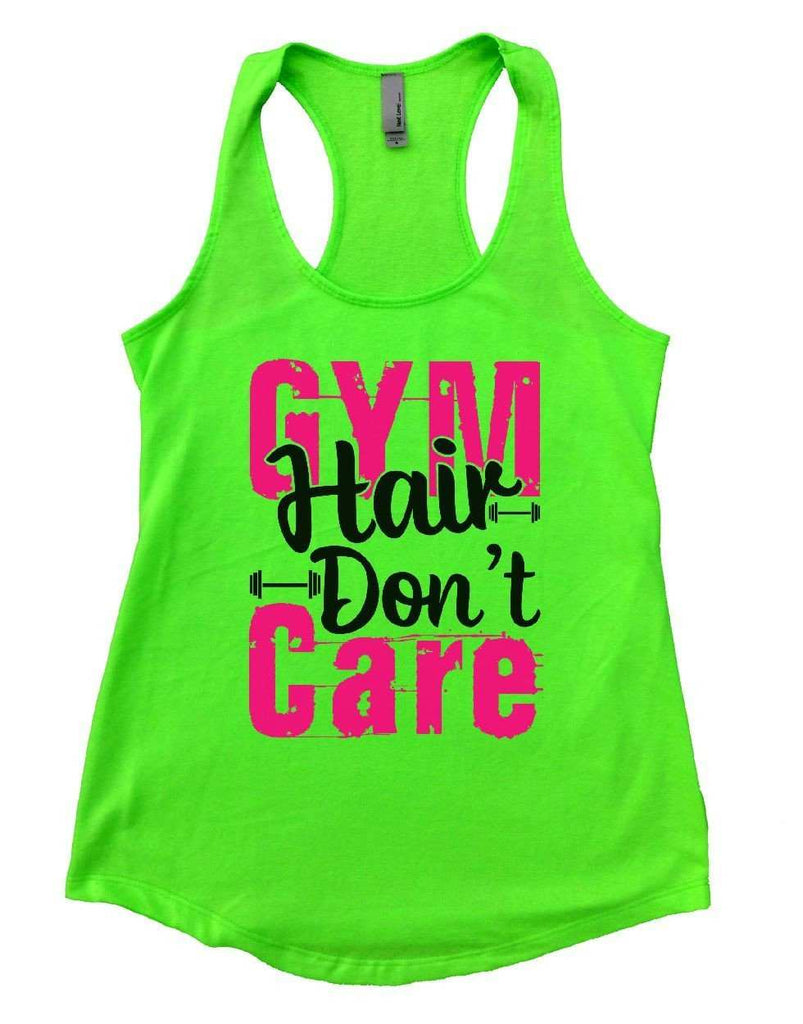 GYM Hair Don't Care Womens Workout Tank Top Funny Shirt Small / Neon Green