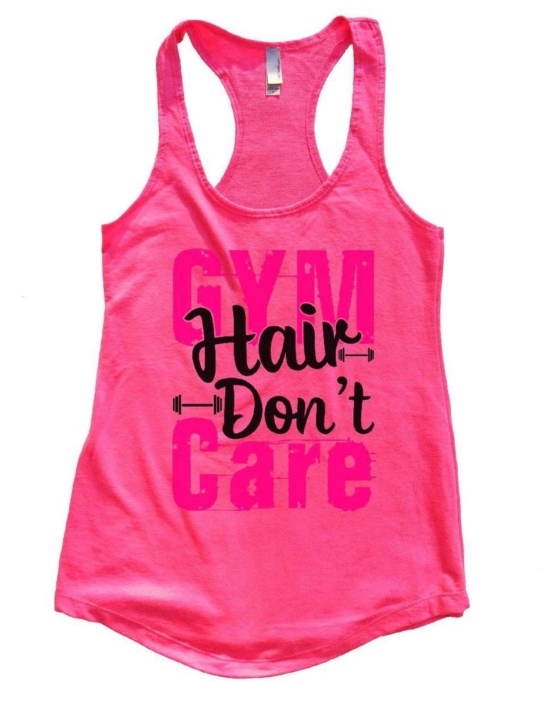 GYM Hair Don't Care Womens Workout Tank Top Funny Shirt Small / Hot Pink