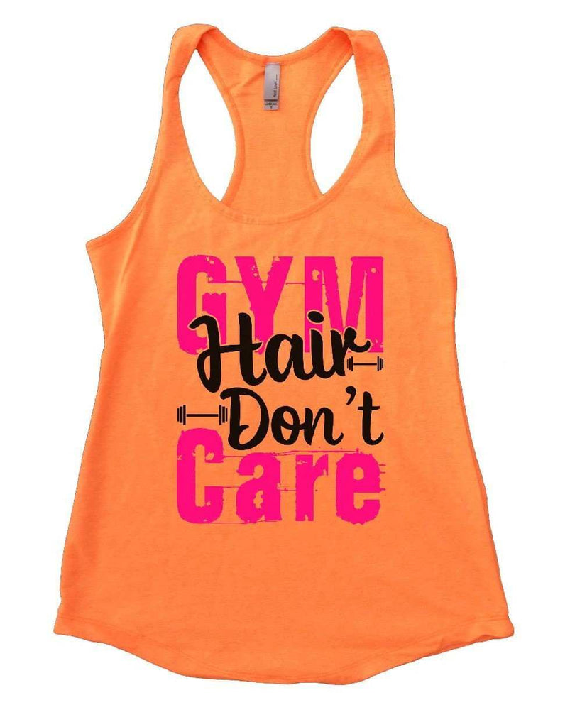 GYM Hair Don't Care Womens Workout Tank Top Funny Shirt Small / Neon Orange