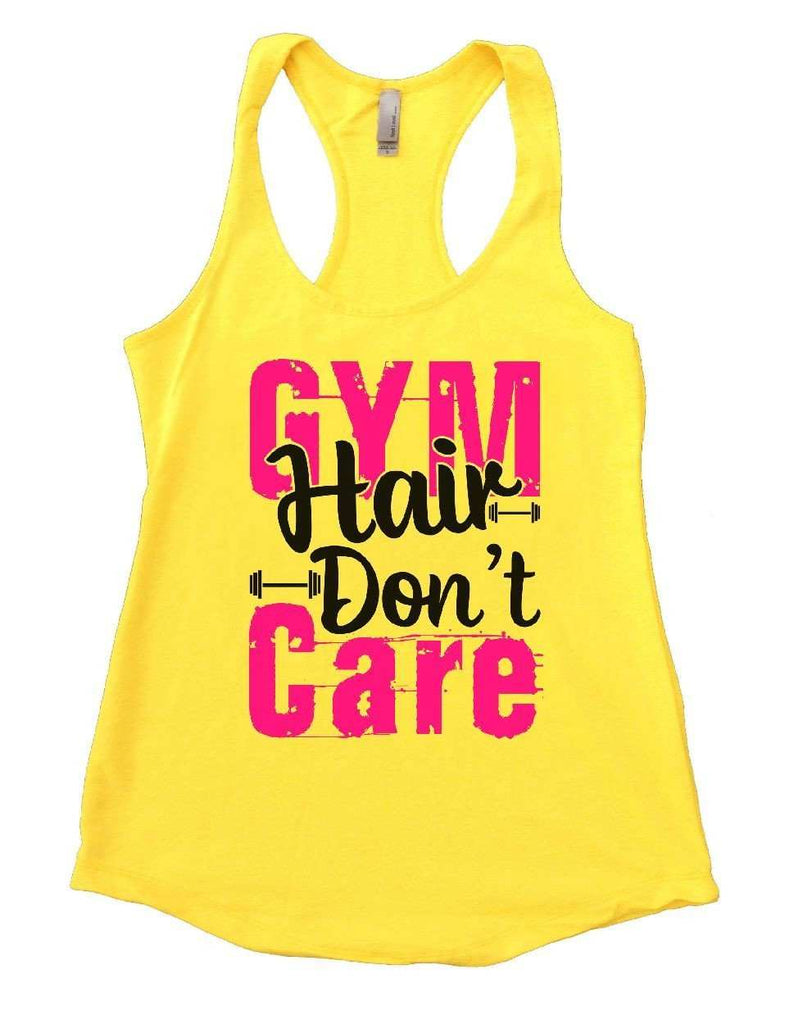 GYM Hair Don't Care Womens Workout Tank Top Funny Shirt Small / Yellow