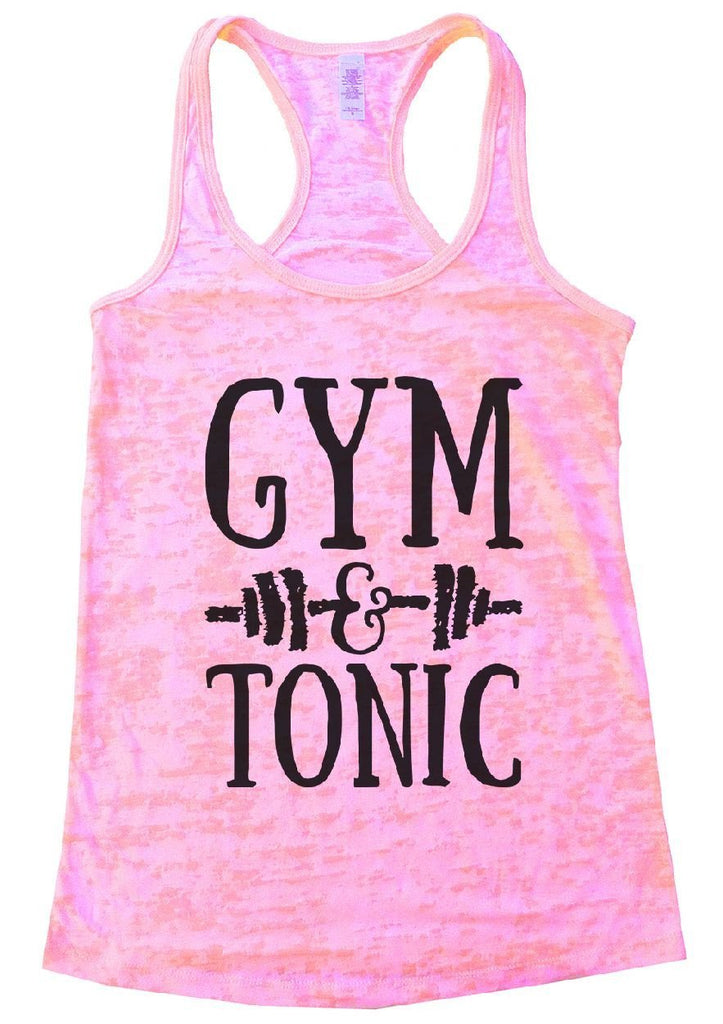 GYM & TONIC Burnout Tank Top By Funny Threadz Funny Shirt Small / Light Pink