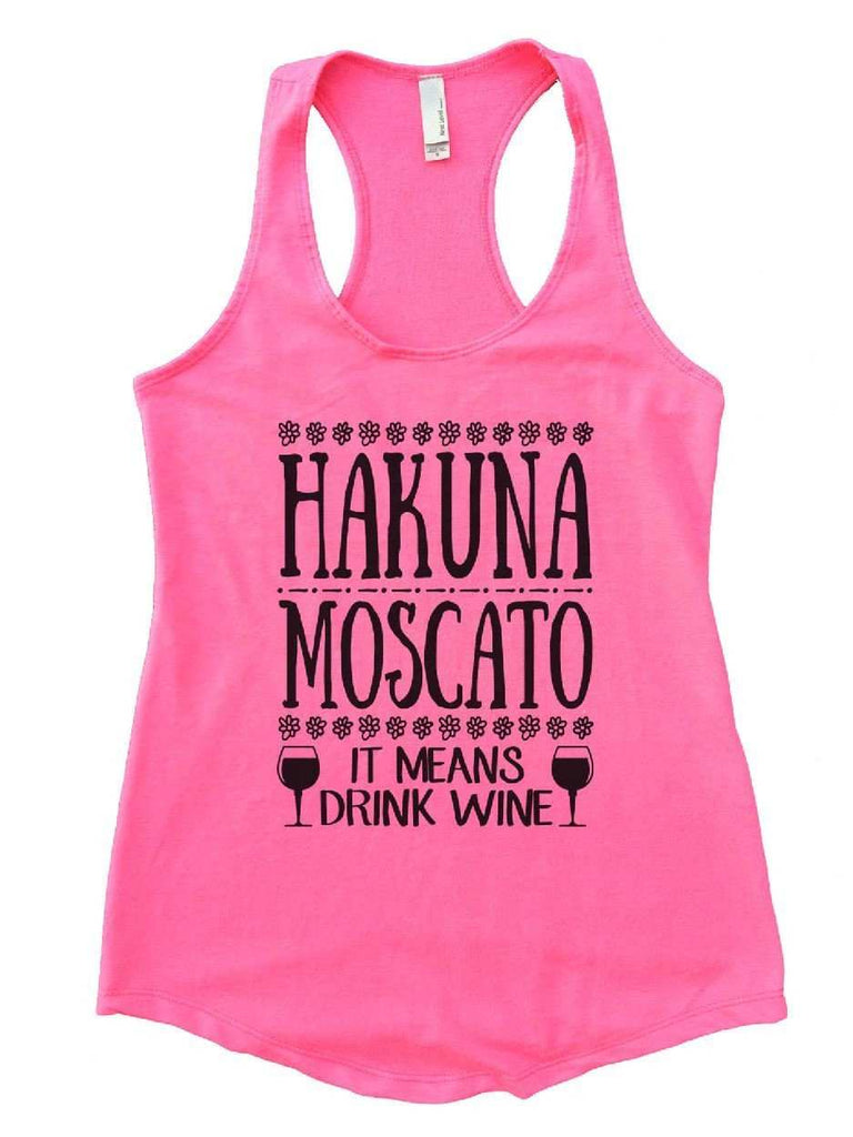 Hakuna Moscato (It Means Drink Wine) Womens Workout Tank Top Funny Shirt Small / Heather Pink