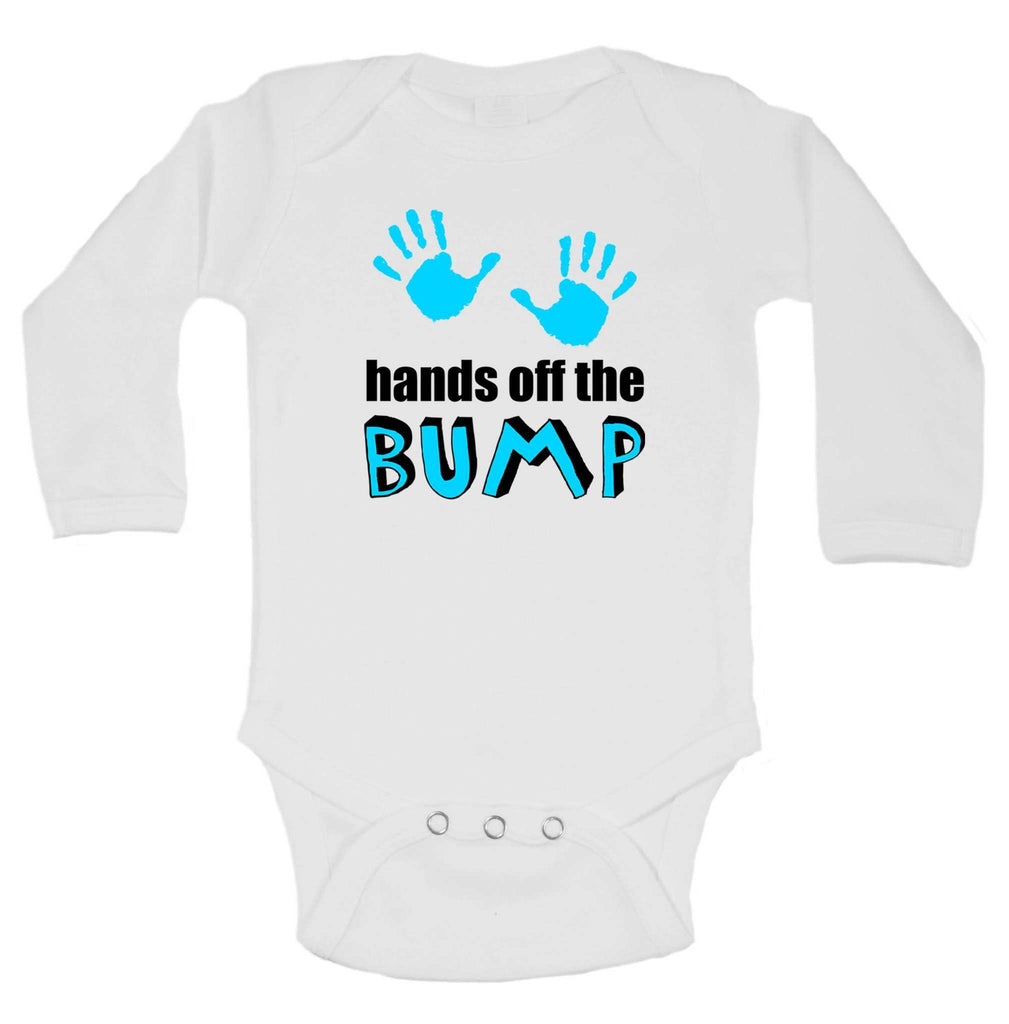 Hands Off The Bump Funny Kids Onesie Funny Shirt Long Sleeve 0-3 Months