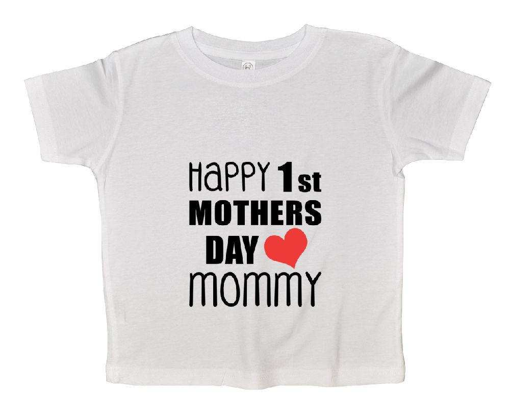 Happy 1st Mothers Day Mommy Funny Kids Onesie Funny Shirt 2T White Shirt