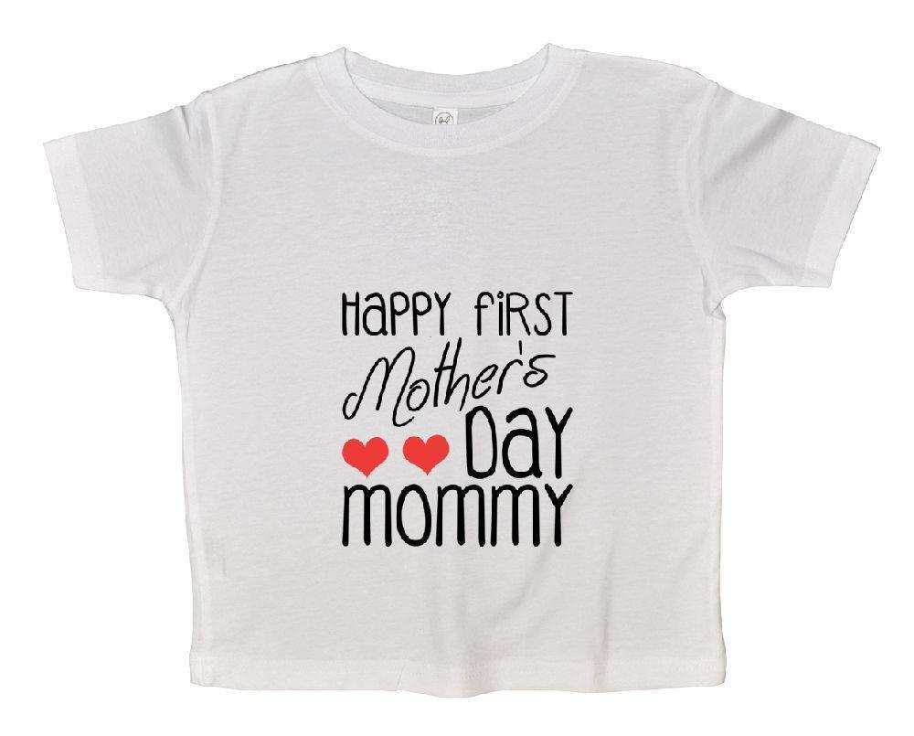 Happy First Mother's Day Mommy Funny Kids Onesie Funny Shirt 2T White Shirt