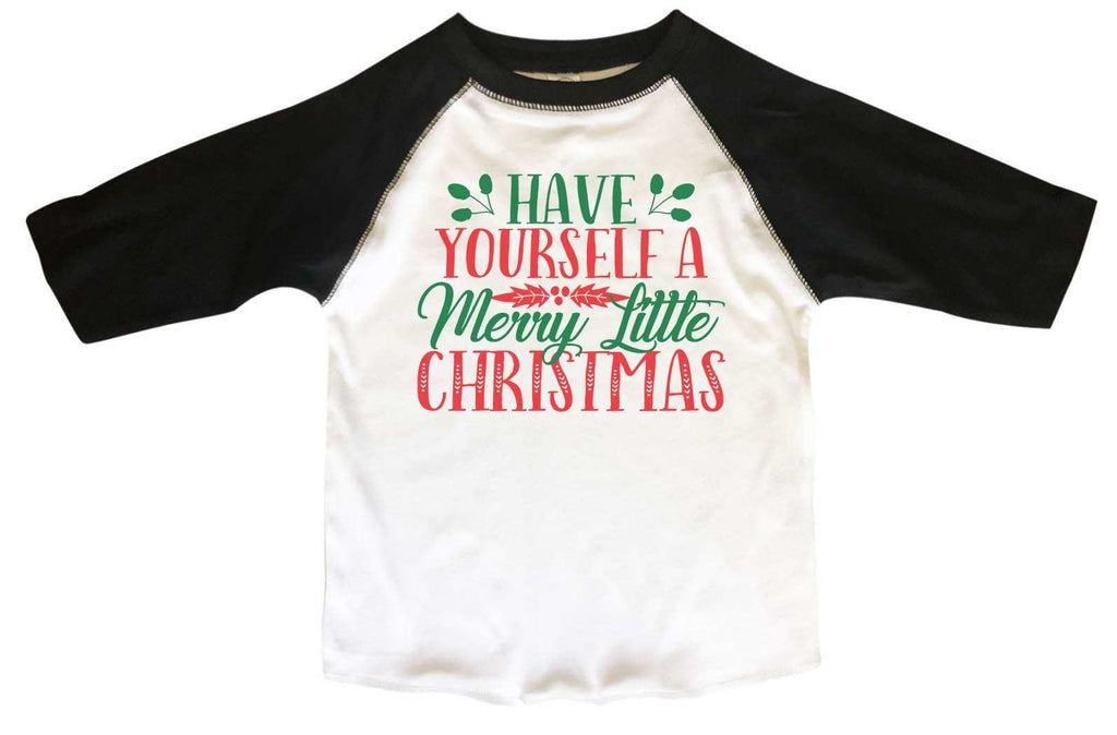 Have Yourself A Merry Little Christmas BOYS OR GIRLS BASEBALL 3/4 SLEEVE RAGLAN - VERY SOFT TRENDY SHIRT 2377 Funny Shirt 2T Toddler / Black