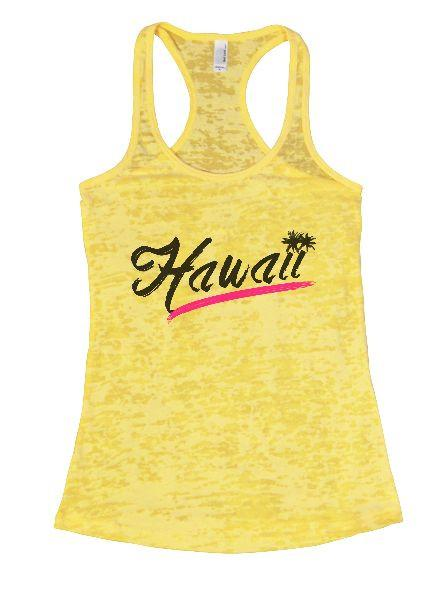 Hawaii Burnout Tank Top By Funny Threadz Funny Shirt Small / Yellow