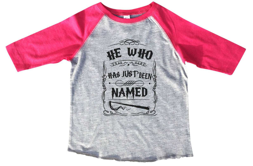 He Who Has Just Been Named BOYS OR GIRLS BASEBALL 3/4 SLEEVE RAGLAN - VERY SOFT TRENDY SHIRT B370 Funny Shirt 2T Toddler / Pink