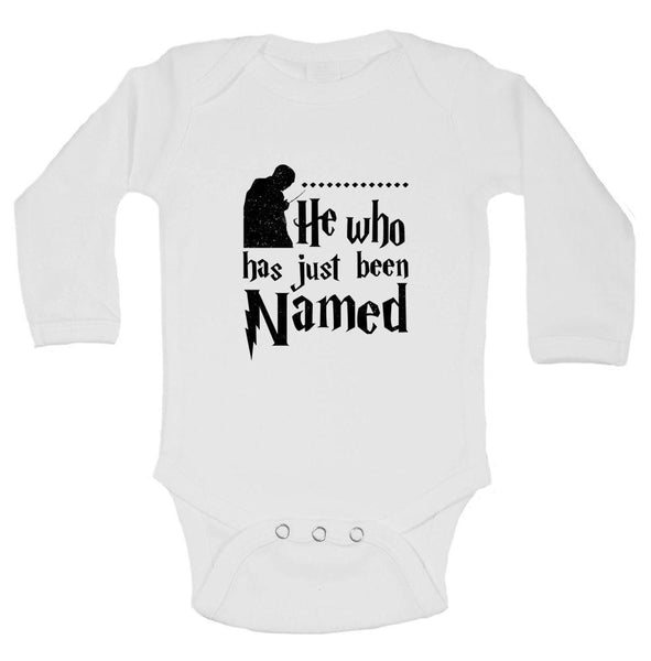 He Who Has Just Been Named Funny Kids Onesie Funny Shirt Long Sleeve 0-3 Months