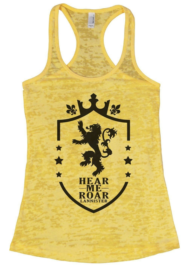 Hear Me Roar Lannister Burnout Tank Top By Funny Threadz Funny Shirt Small / Yellow