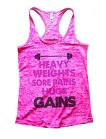 Heavy Weights Sore Pains Huge Gains Burnout Tank Top By Funny Threadz Funny Shirt Small / Shocking Pink