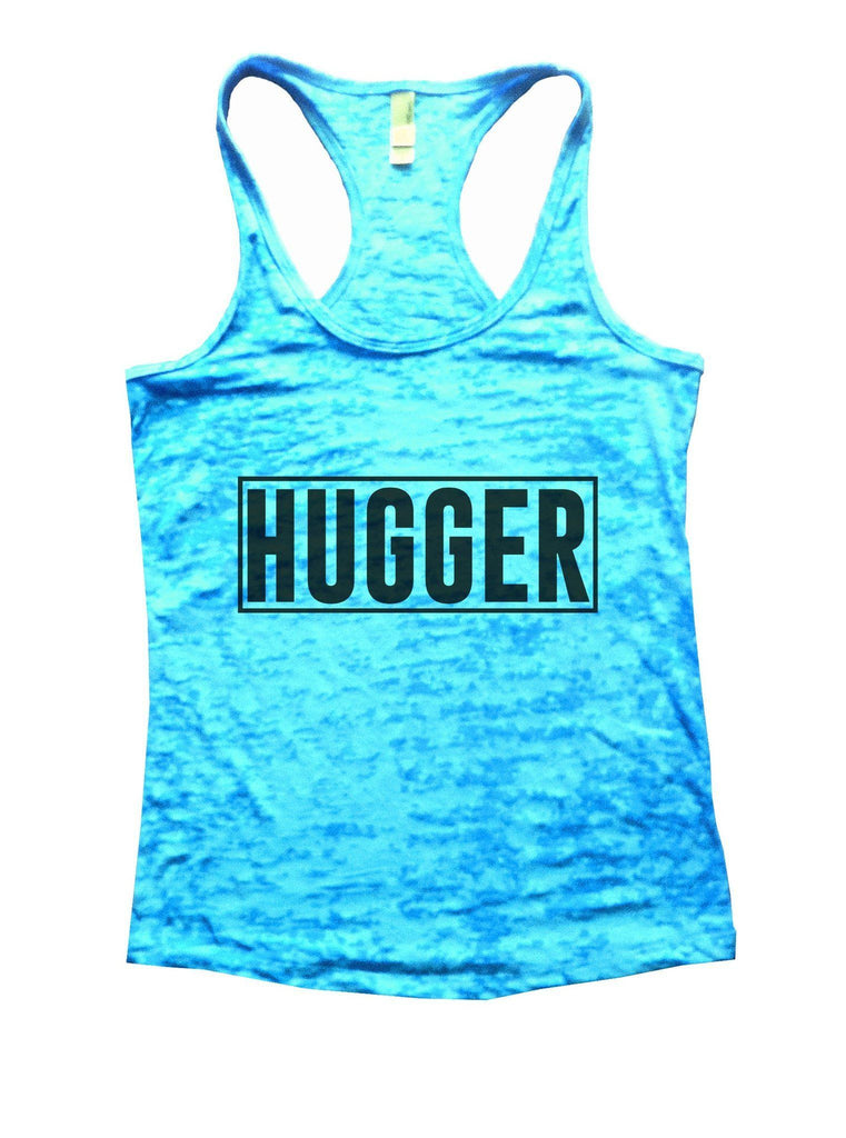 Hugger Burnout Tank Top By Funny Threadz Funny Shirt Small / Tahiti Blue