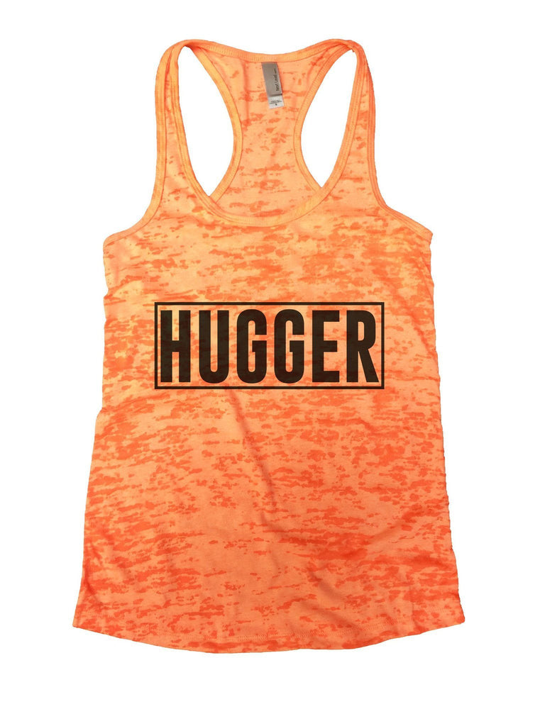 Hugger Burnout Tank Top By Funny Threadz Funny Shirt Small / Neon Orange