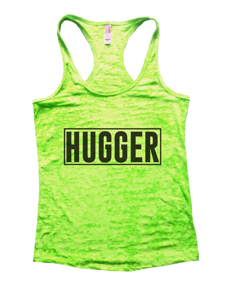 Hugger Burnout Tank Top By Funny Threadz Funny Shirt Small / Neon Green