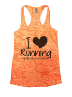 I Love Running [When I'm Done] Burnout Tank Top By Funny Threadz Funny Shirt Small / Neon Orange