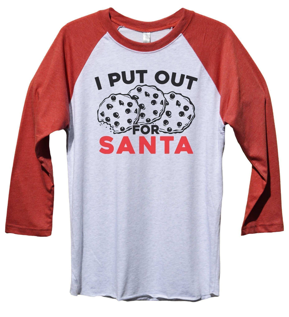 I Put Out Santa Funny Christmas - Unisex Baseball Tee Mens And Womens Funny Shirt