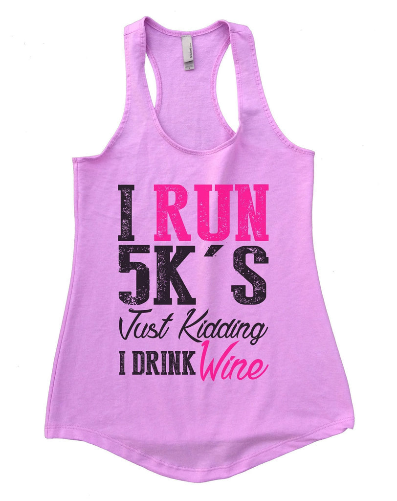 I Run 5k's Just Kidding I Drink Wine Womens Workout Tank Top Funny Shirt Small / Lilac