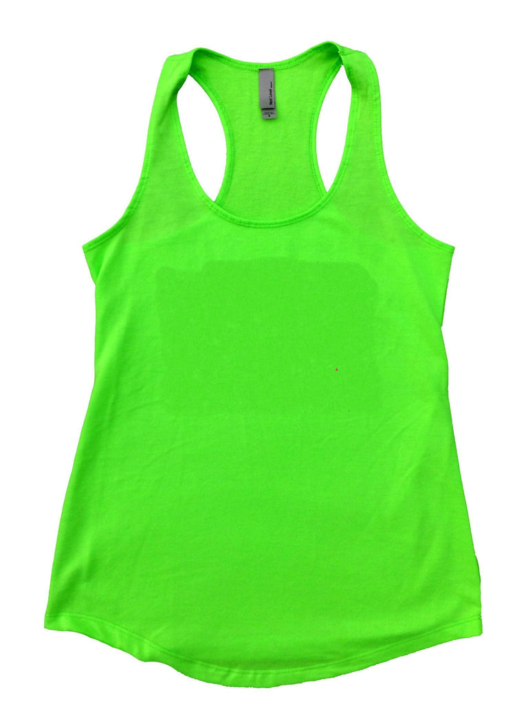 I Run Because I Really Like Food Womens Workout Tank Top Funny Shirt Small / Neon Green