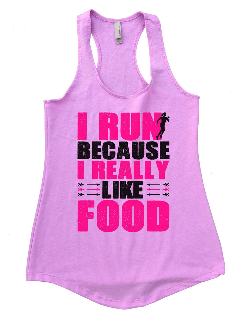 I Run Because I Really Like Food Womens Workout Tank Top Funny Shirt Small / Lilac