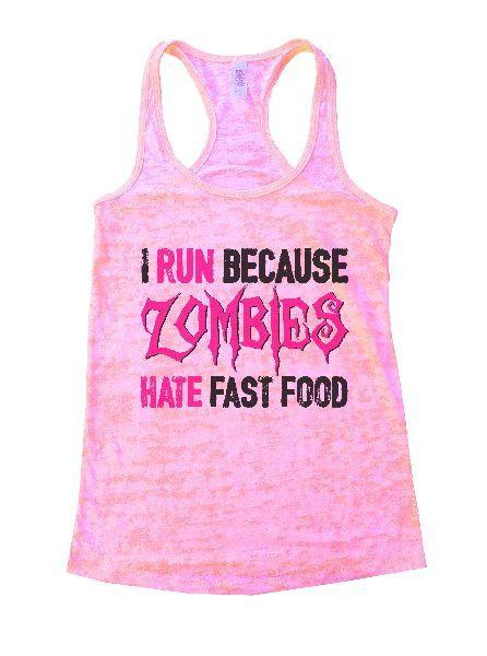 I Run Because Zombies Hate Fast Food Burnout Tank Top By Funny Threadz Funny Shirt Small / Light Pink