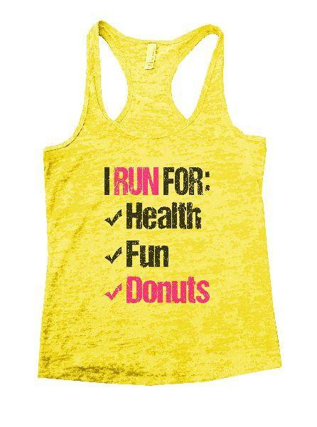I Run For: Health Fun Donuts Burnout Tank Top By Funny Threadz Funny Shirt Small / Yellow