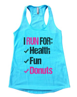 I Run For Health Fun Donuts Womens Workout Tank Top Funny Shirt Small / Cancun Blue