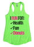I Run For Health Fun Donuts Womens Workout Tank Top Funny Shirt Small / Neon Green