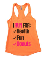 I Run For Health Fun Donuts Womens Workout Tank Top Funny Shirt Small / Neon Orange