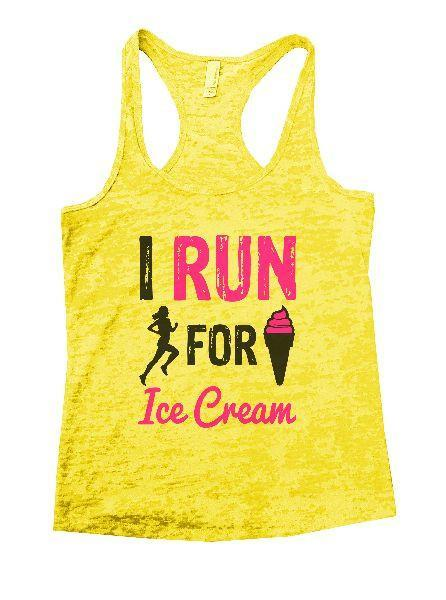 I Run For Ice Cream Burnout Tank Top By Funny Threadz Funny Shirt Small / Yellow