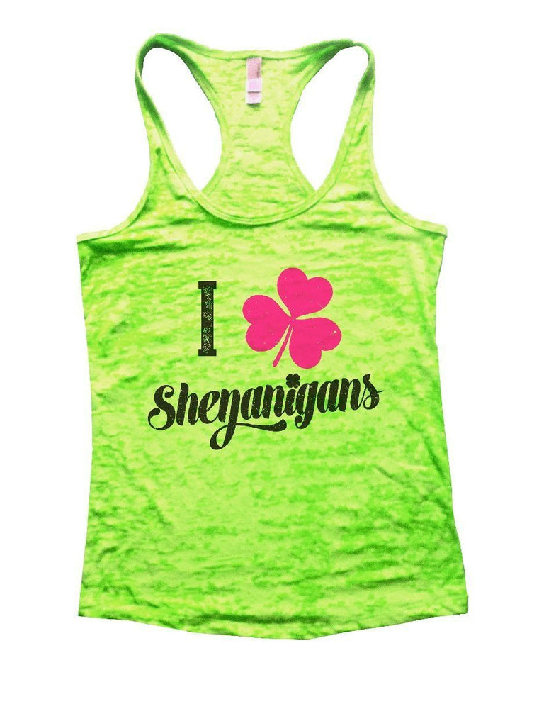 I Shenanigans Burnout Tank Top By Funny Threadz Funny Shirt Small / Neon Green