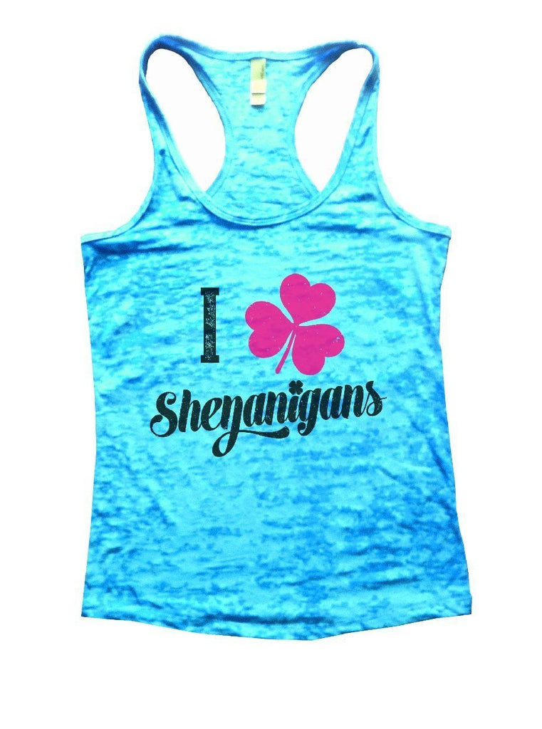 I Shenanigans Burnout Tank Top By Funny Threadz Funny Shirt Small / Tahiti Blue