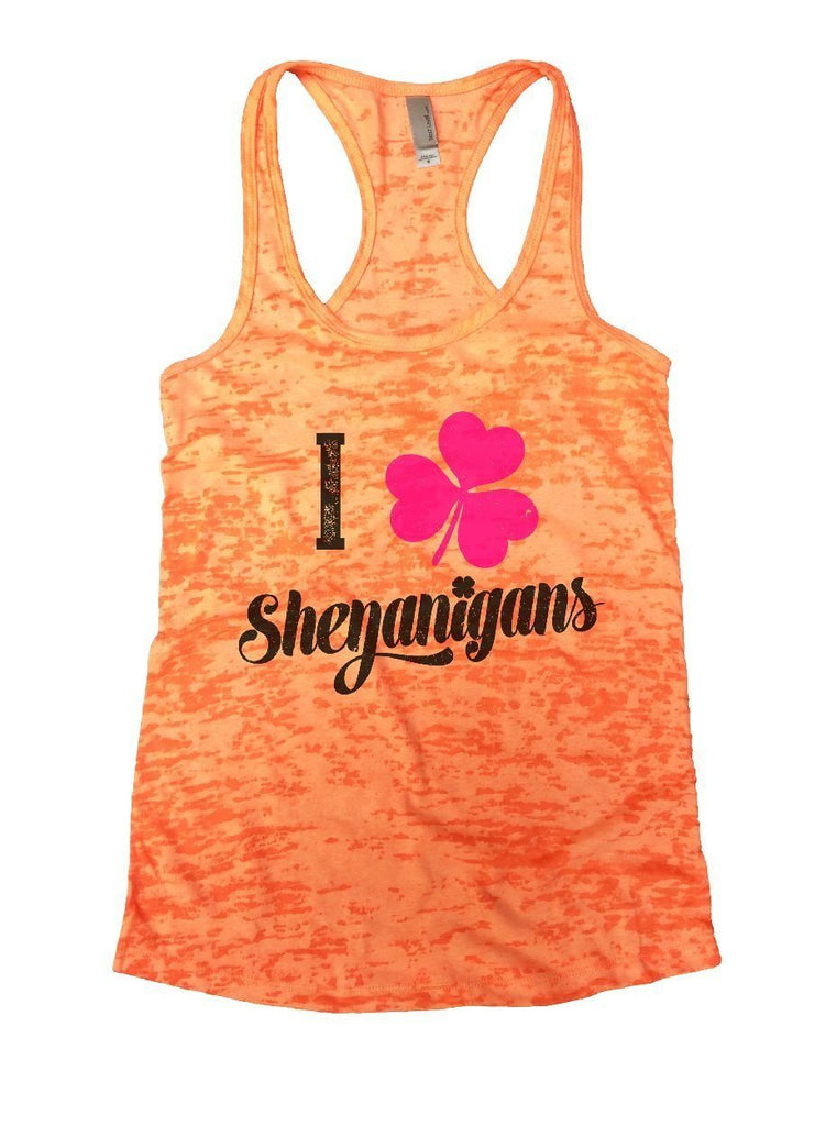 I Shenanigans Burnout Tank Top By Funny Threadz Funny Shirt Small / Neon Orange