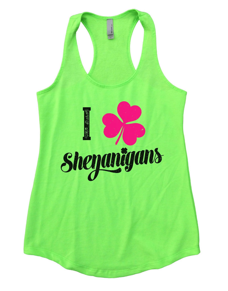 I Shenanigans Womens Workout Tank Top Funny Shirt Small / Neon Green
