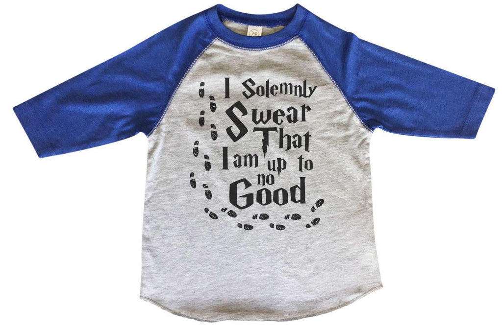 I Solemnly Swear That I Am Up To No Good BOYS OR GIRLS BASEBALL 3/4 SLEEVE RAGLAN - VERY SOFT TRENDY SHIRT B362 Funny Shirt 2T Toddler / Blue