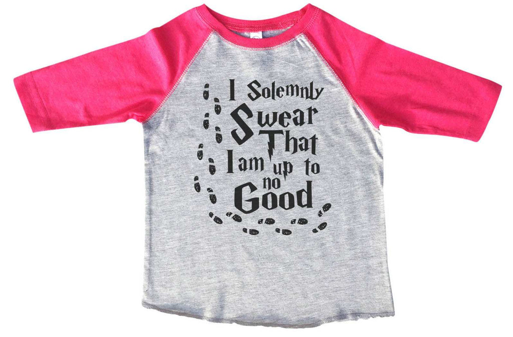 I Solemnly Swear That I Am Up To No Good BOYS OR GIRLS BASEBALL 3/4 SLEEVE RAGLAN - VERY SOFT TRENDY SHIRT B362 Funny Shirt 2T Toddler / Pink