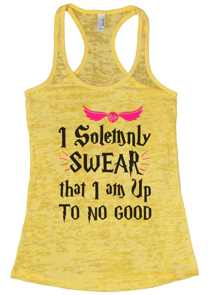 I Solemnly SWEAR That I Am Up To No Good Burnout Tank Top By Funny Threadz Funny Shirt Small / Yellow