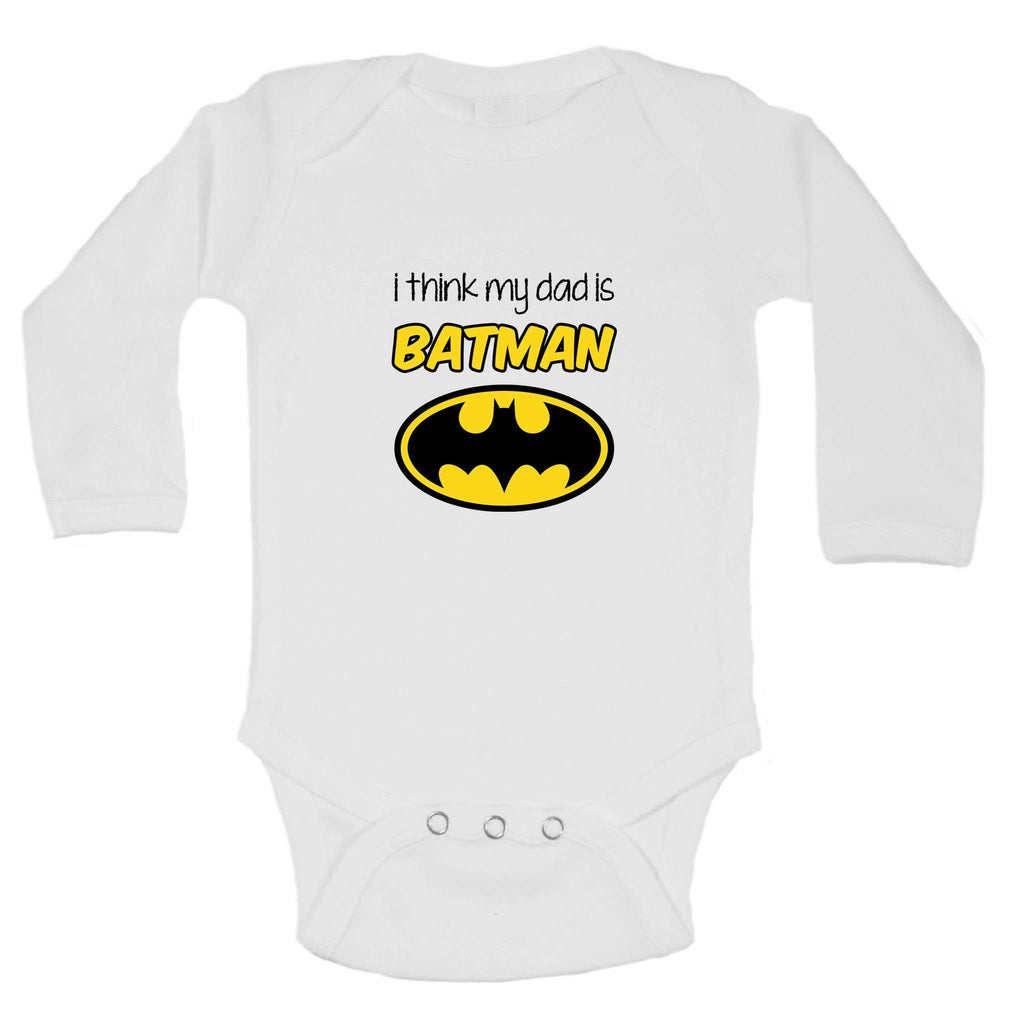 I Think My Dad Is Batman Funny Kids Onesie Funny Shirt Long Sleeve 0-3 Months