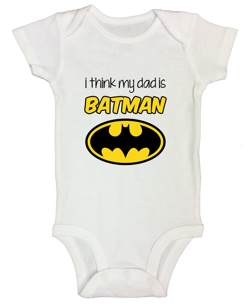 I Think My Dad Is Batman Funny Kids Onesie Funny Shirt Short Sleeve 0-3 Months