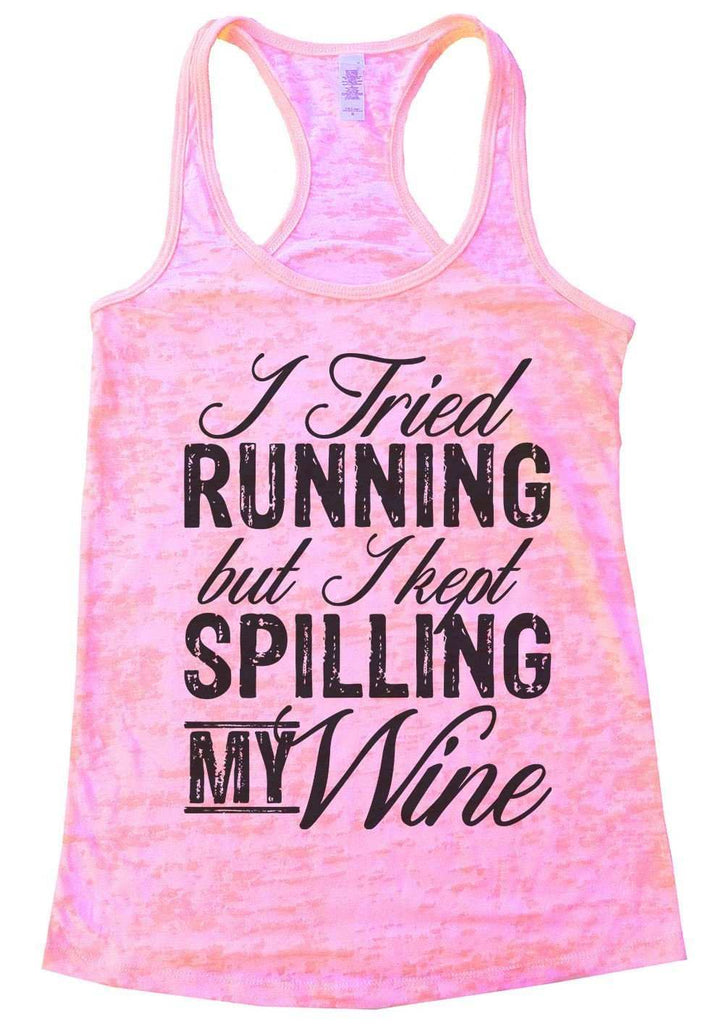 I Tried Running But I Kept Spilling My Wine Burnout Tank Top By Funny Threadz Funny Shirt Small / Light Pink