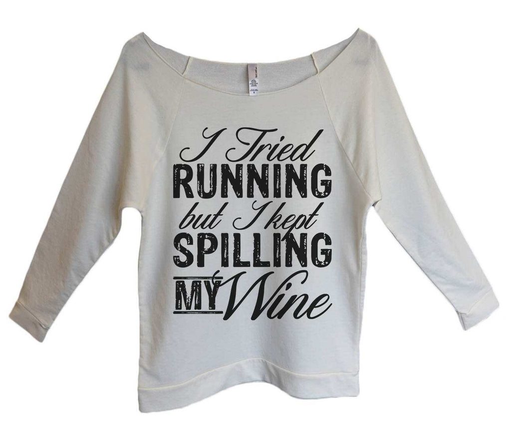 I Tried Running But I Kept Spilling My Wine Womens 3/4 Long Sleeve Vintage Raw Edge Shirt Funny Shirt Small / Beige