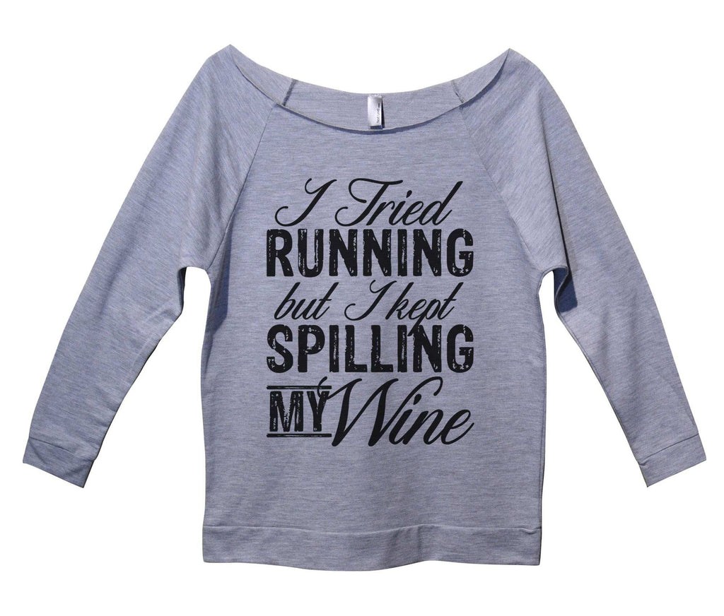 I Tried Running But I Kept Spilling My Wine Womens 3/4 Long Sleeve Vintage Raw Edge Shirt Funny Shirt Small / Grey
