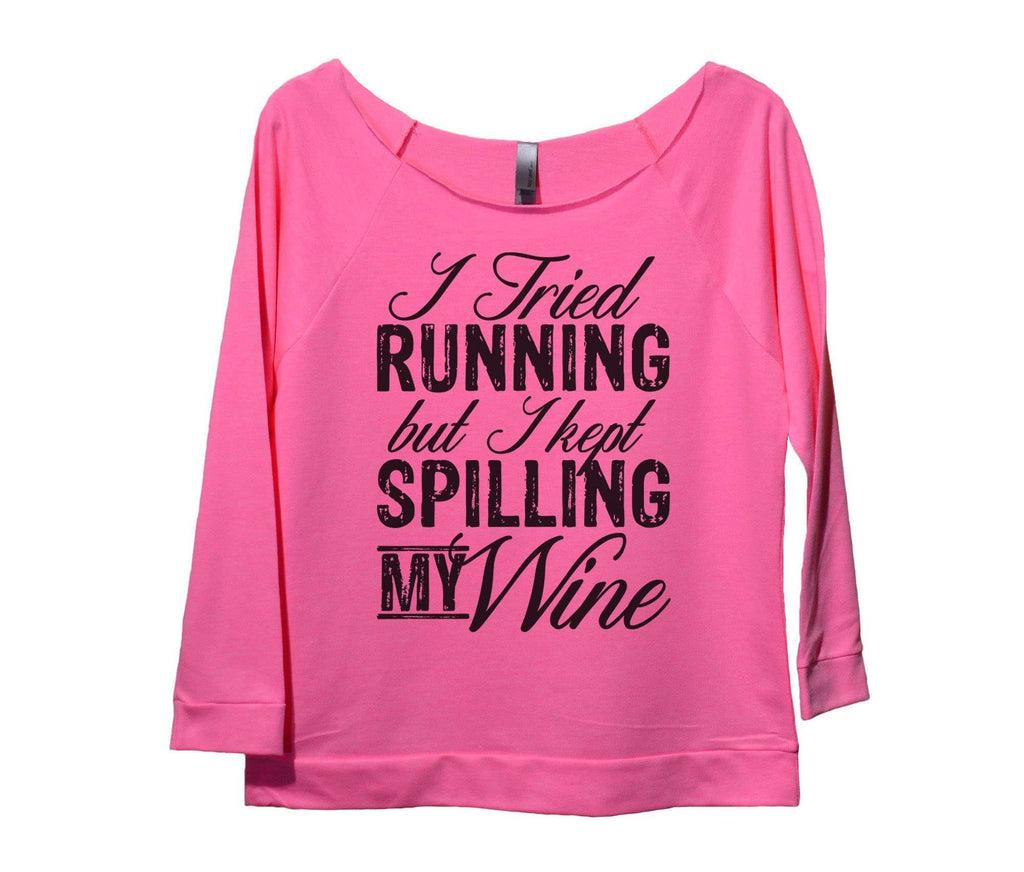 I Tried Running But I Kept Spilling My Wine Womens 3/4 Long Sleeve Vintage Raw Edge Shirt Funny Shirt Small / Pink
