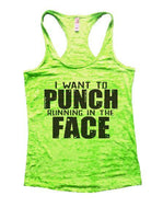I Want To Punch Running In The Face Burnout Tank Top By Funny Threadz Funny Shirt Small / Neon Green
