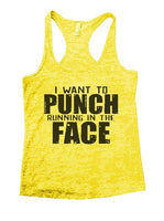 I Want To Punch Running In The Face Burnout Tank Top By Funny Threadz Funny Shirt Small / Yellow