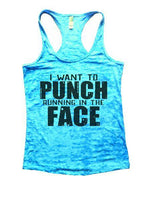 I Want To Punch Running In The Face Burnout Tank Top By Funny Threadz Funny Shirt Small / Tahiti Blue